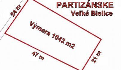 PARTIZÁNSKE stavebný pozemok výmera 1042 m2, Veľké Bielice
