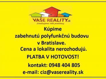Kúpime zabehnutú polyfunkčnú budovu v Bratislave, platba v hotovosti