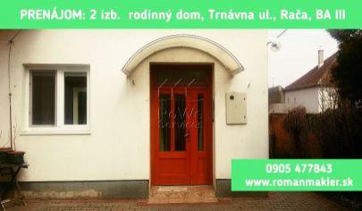 PRENAJATÉ: 2 izb. rodinný dom, Trávna ul., Rača, Bratislava III