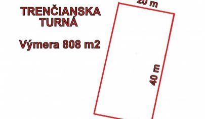 TRENČIANSKA TURNÁ stavený pozemok výmera 808m2, okr. Trenčín