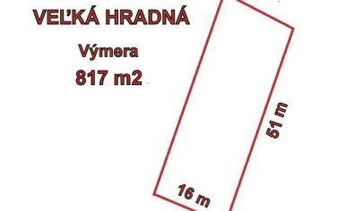 VEĽKÁ HRADNÁ stavebný pozemok 817 m2, okr. Trenčín