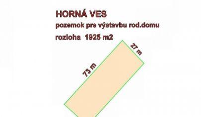 HORNÁ VES pozemok pre výstavbu RD výmera 1925 m2