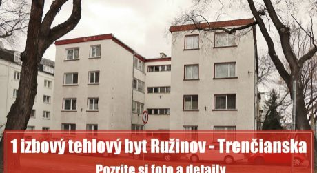 1 izbový tehlový byt v širšom centre na Trenčianskej ulici využijete na bývanie alebo ako výhodnú investíciu