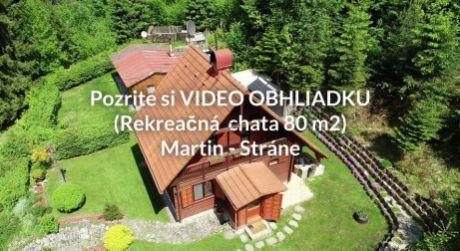 Rekreačná chata (80m2) lukratívnej oblasti Martin - Stráne