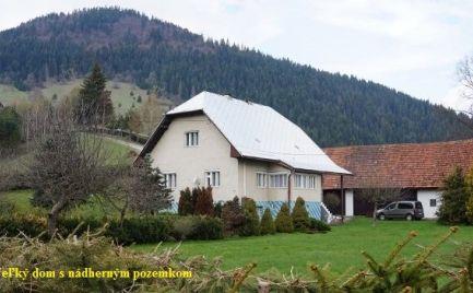 Veľký rodinný dom s nádherným pozemkom v Zázrivej