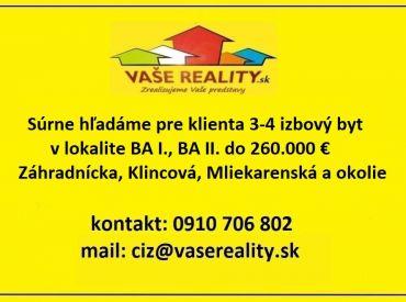 Súrne hľadáme na kúpu 3-4 izbový byt BA I., BA II.