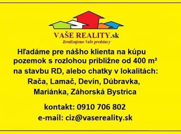 Kúpim pozemok v lokalitách Lamač, Dúbravka, Záhorská Bystrica, Mariánka, Rača