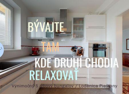 Praktický 5 izb. bungalov, garáž, pozemok 605 m2,  Lodenica Piešťany