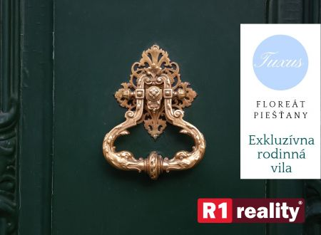 Exkluzívna rodinná vila /330 m2, pozemok 830 m2/ Floreát Piešťany