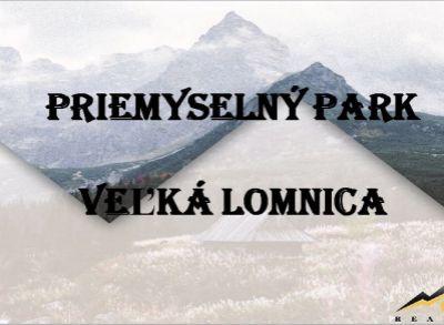 Pozemky v priemyselnom parku vo Veľkej Lomnici, 150 ha