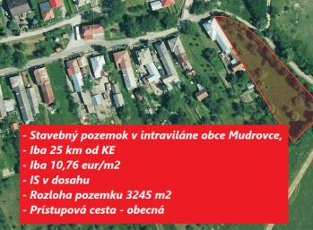 Na predaj stavebný pozemok 10,76 eur/m2 , v lokalite Košice - okolie, Mudrovce