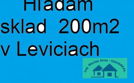 Hľadám sklad  200m2  v Leviciach